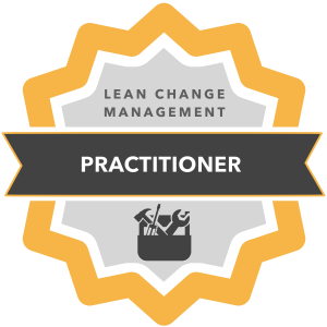 Lean Change Management Practitioner